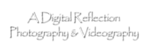 A Digital Reflection Photography & Videography